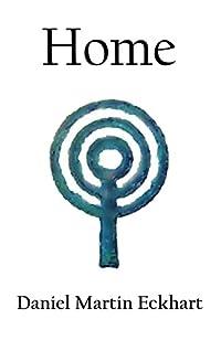 Home by Daniel Martin Eckhart ebook deal