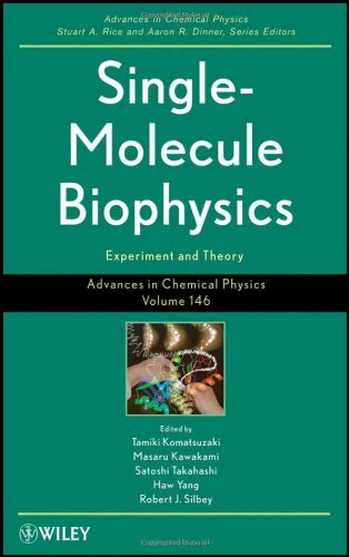 Advances In Chemical Physics, Single Molecule Biophysics: Experiments And Theory (Volume 146)