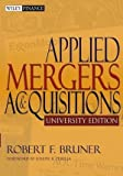 img - for Applied Mergers and Acquisitions by Bruner, Robert F.. (Wiley,2004) [Paperback] book / textbook / text book