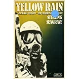 Yellow Rain: Journey Through the Terror of Chemical Warfare (Abacus Books) (0349131252) by STERLING SEAGRAVE