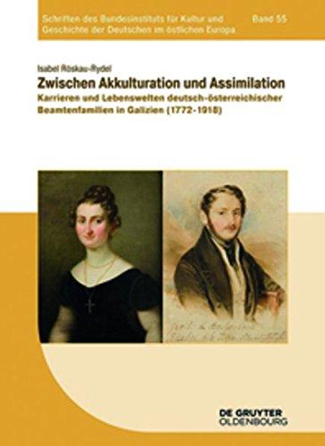 Zwischen Akkulturation Und Assimilation: Karrieren Und Lebenswelten Deutsch- PDF