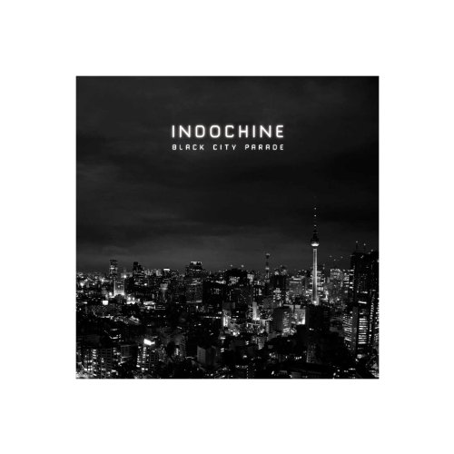 Indochine - Black City Parade (Riidition Limitie) - Zortam Music