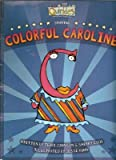 The Quirkles Starring Colorful Caroline