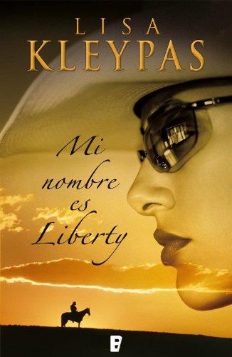 Mi nombre es Liberty  (B DE BOOKS)