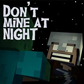 Song Don't Mine at Night