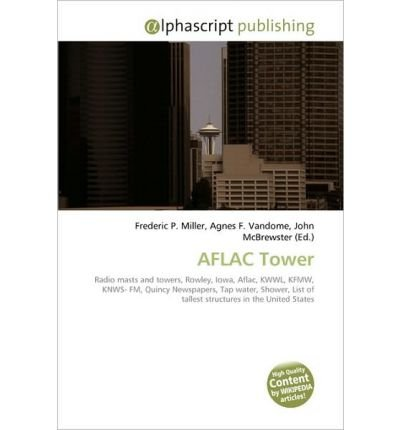 aflac-tower-aflac-tower-by-miller-frederic-p-author-on-jan-06-2010-paperback