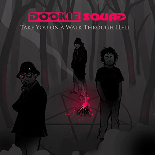 Dookie Squad-Take You On A Walk Through Hell-VINYL-FLAC-2014-FrB Download