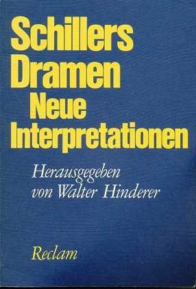 Schillers Dramen. Neue Interpretationen