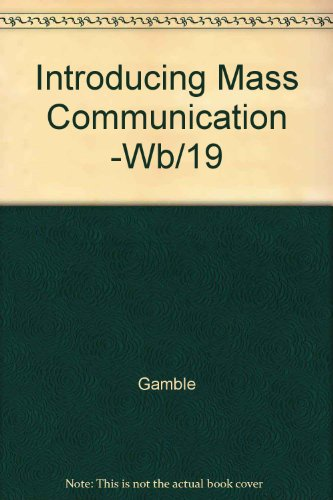 Introducing Mass Communication -Wb/19 (McGraw Hill series in mass communication)