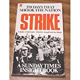 Sunday Times Insight Strike: Thatcher, Scargill and the Miners
