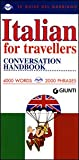 (Le Guide Del Gabbiano) Italian for Travellers: Conversation Handbook