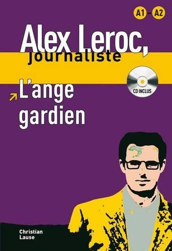 collection-alex-leroc-lange-gardien-cd-alex-leroc-journaliste