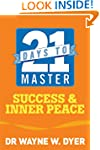 21 Days to Master Success and Inner P...