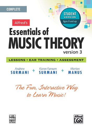 Alfred's Essentials of Music Theory: Version 3.0:...