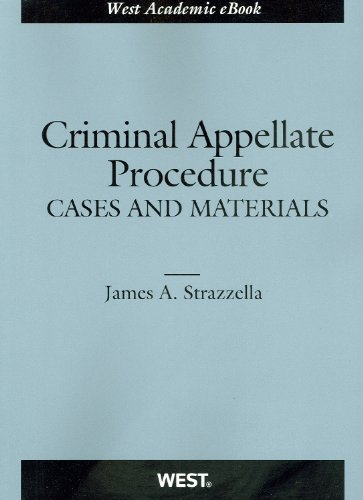 Criminal Appellate Procedure, Cases and Materials (American Casebook)