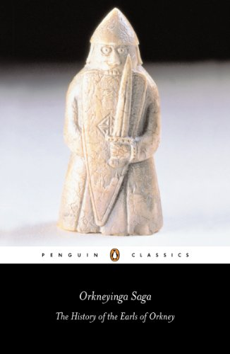 Orkneyinga Saga: The History of the Earls of Orkney (Penguin Classics)