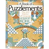 Book of Puzzlements (080520797X) by Kohl, Herbert R.