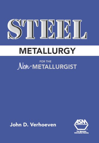 Steel Metallurgy for the Non-Metallurgist - ASM International - 0871708582 - ISBN: 0871708582 - ISBN-13: 9780871708588