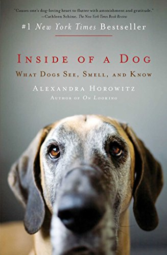 Alexandra Horowitz - Inside of a Dog