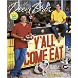 The Deen Bros. Yall Come Eat [Hardcover]