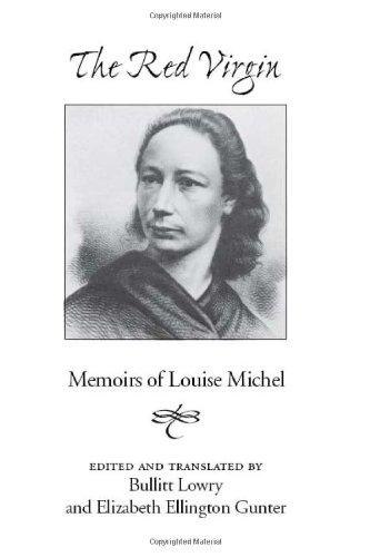 Red Virgin: Memoirs Of Louise Michel