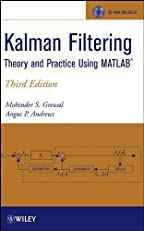 Kalman Filtering: Theory and Practice Using MATLAB