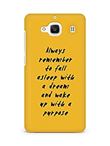 AMEZ always remember to fall asleep with a dream Back Cover For Xiaomi Redmi 2