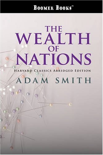 an assessment of the book the wealth of nations by adam smith Adam smith was a philosopher before he ever wrote about economics, yet until  now there has never been a philosophical commentary on the wealth of nations.