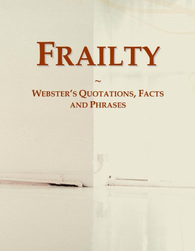 Frailty: Webster's Quotations, Facts and Phrases PDF