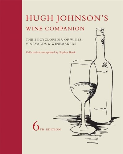 Hugh Johnson's Wine Companion: The Encyclopedia of Wines, Vineyards and Winemakers by Hugh Johnson, Stephen Brook
