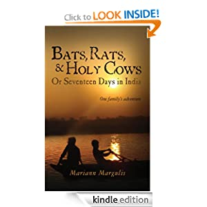 Amazon.com: Bats, Rats and Holy Cows or Seventeen Days in