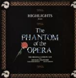 PHANTOM OF THE OPERA HIGHLIGHTS FROM LP UK POLYDOR 1987