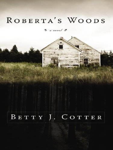 Roberta's Woods (Five Star Expressions) Betty J. Cotter