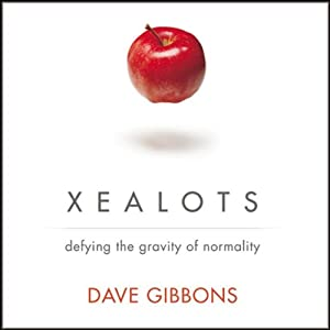 Xealots: Defying the Gravity of Normality | [Dave Gibbons]