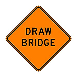MUTCD W3-6 Draw Bridge Sign, Orange, 3M Reflective Sheeting, Highest Gauge Aluminum,Laminated, UV Protected, Made in U.S.A