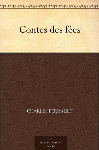 Charles Perrault - Contes des fées