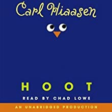 Hoot (       UNABRIDGED) by Carl Hiaasen Narrated by Chad Lowe