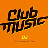 Club Music 02 [Explicit]