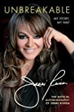By Jenni Rivera UNBREAKABLE: Unbreakable: My Story, My Way [Paperback] Jenni Rivera (Author)
