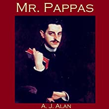 Mr. Pappas Audiobook by A. J. Alan Narrated by Cathy Dobson