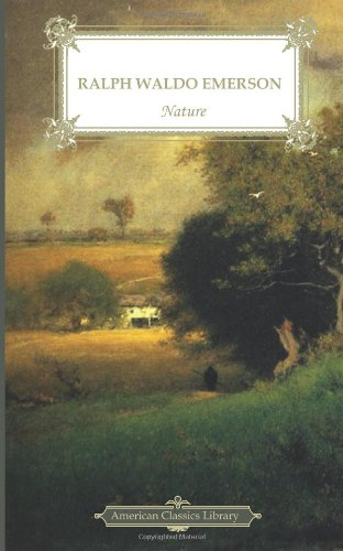 Nature (American Classics Library)