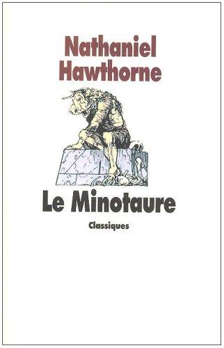 Le Minotaure : Conte de la mythologie grecque, texte intégral