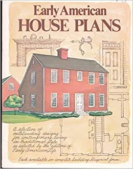 Early American House Plans Early American House Plans