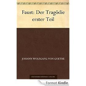 Faust: Der Trag�die erster Teil (German Edition)