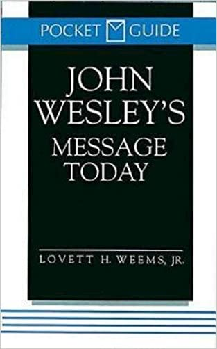 John Wesley's Message Today (Pocket Guide)