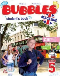 Bubbles Magazine. Student's Book and Workbook