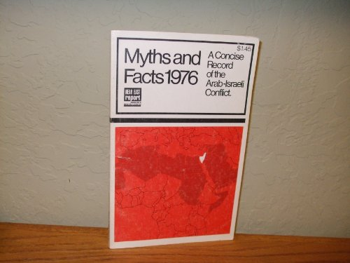 Image for Myths and Facts 1976: A Concise Record of the Arab-Israeli COnflict