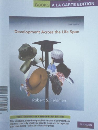 Development Across the Life Span, Books a la Carte...
