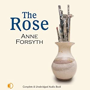 The Rose | [Anne Forsyth]