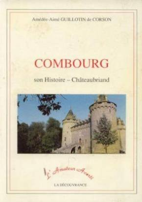 Combourg : son histoire - Chateaubriand